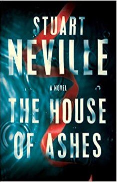 house of ashes by stuart neville
