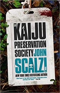 kaiju preservation society by john scalzi