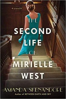 second life of mirielle west by amanda skenandore