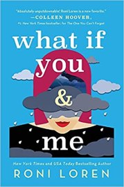what if you and me by roni loren