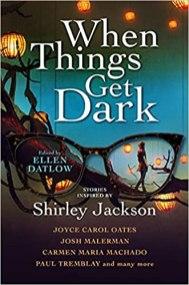 when things get dark by ellen datlow