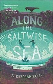 along the saltwise sea by a deborah baker