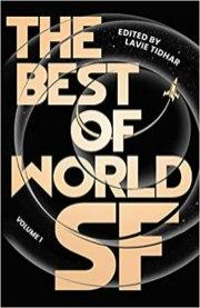 best of world sf volume one by lavie tidhar