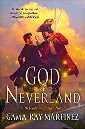 god of neverland by gama ray martinez