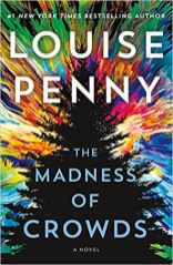 madness of crowds by louise penny