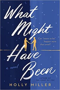 what might have been by holly miller