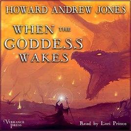 when the goddess wakes by howard andrew jones audio