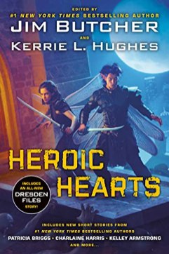 heroic hearts by jim butcher and kerrie l hughes
