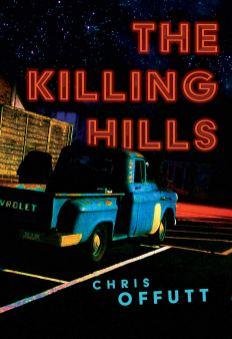 killing hills by chris offutt
