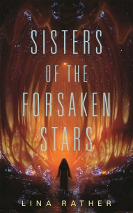 sisters of the forsaken stars by lina rather
