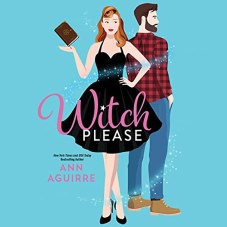 witch please by ann aguirre audio