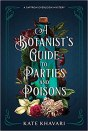 botanists guide to parties and poisons by kate khavari