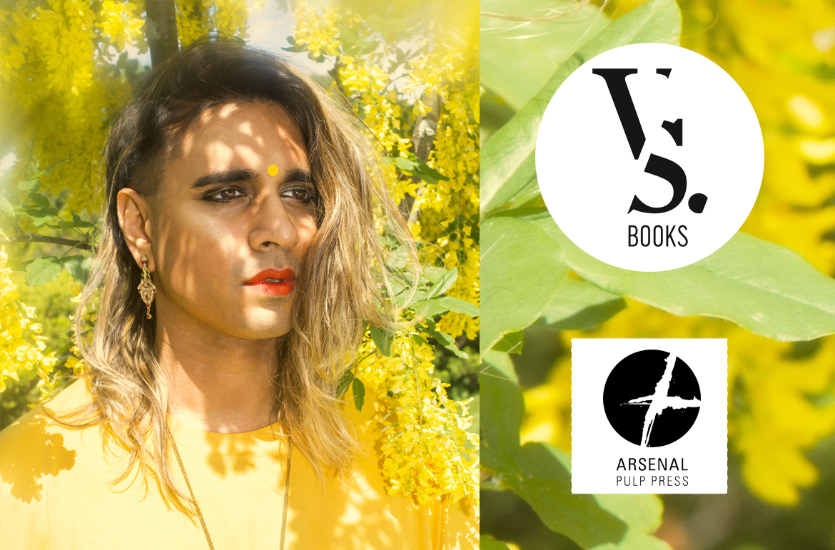 VS Books - Arsenal Pulp Press and Vivek Shraya imprint