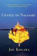 Gently to Nagasaki by Joy Kogawa