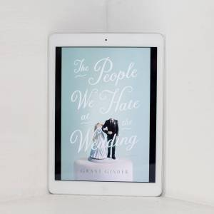 Read Remark Book Review - The People We Hate at the Wedding by Grant Ginder