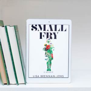 Read Remark book review - Small Fry by Lisa Brennan-Jobs