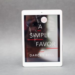 Read Remark Book Review - A Simple Favor by Darcey Bell