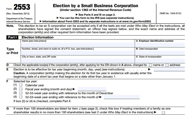 IRS Form 2553 - Used by corporations to choose treatment under Chapter S (Small Business) of the tax code.