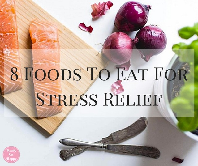 8 Foods To Eat For Stress Relief