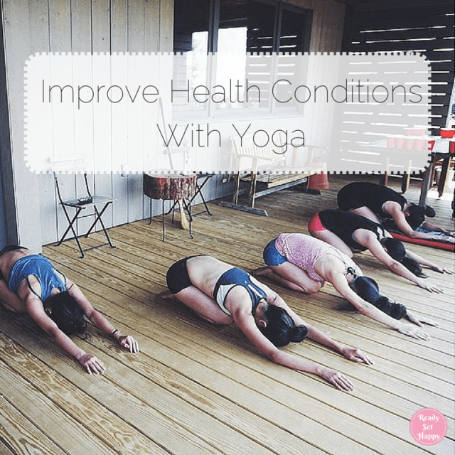 Improve Health Conditions w/ Yoga