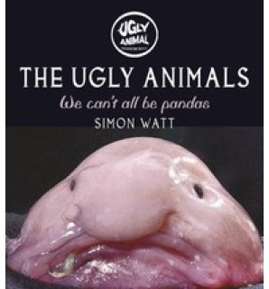 The Ugly Animals- We Can't All Be Pandas
