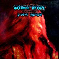 04-JANIS-JOPLIN-I-Got-Dem-Ol'-Kozmic-Blues-Again-Mama