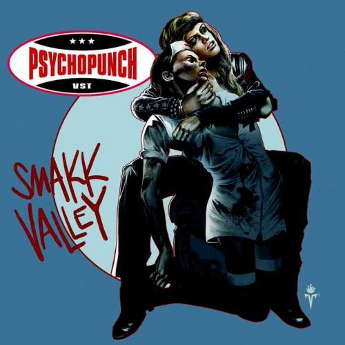PSYCHOPUNCH-Smakk-Valley-Pochette