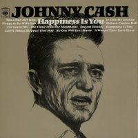 11-JOHNNY-CASH-Happiness-Is-You