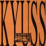03-KYUSS-Wretch