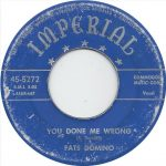 07-FATS-DOMINO-You-Done-Me-Wrong
