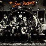 07-THE-SAW-DOCTORS-If-This-Is-Rock-And-Roll...