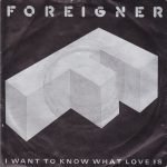 06-FOREIGNER-I-Want-To-Know-What-Love-Is