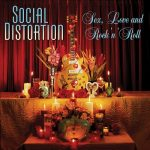 13-SOCIAL-DISTORTION-Sex-Love-And-RocknRoll