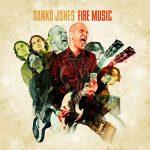 13-DANKO-JONES-Fire-Music
