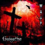 WASP Golgotha Pochette Album Heavy Metal