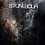 13-STONE-SOUR-House-Of-Gold-And-Bones-Part-II