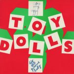 13-THE-TOY-DOLLS-Dig-That-Groove-Baby