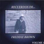 FREDDIE_BROWN-Recuerdos_De_Freddie_Brown_Wolume_1