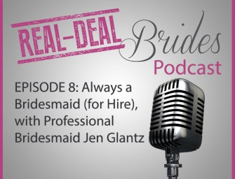 RDB008: Always a Bridesmaid (For Hire) With Jen Glantz
