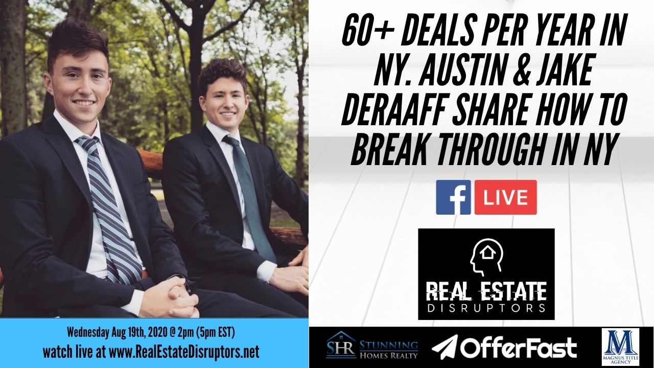 23 Years Old Doing 60+ Deals per Year in NY? Austin & Jake DeRaaff Share How to Break Through in NY