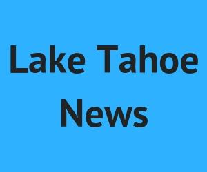 Lake Tahoe News