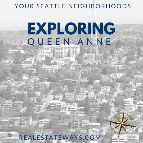 Exploring-Queen-Anne Exploring Seattle Neighborhoods: Queen Anne
