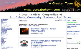A Greater Town dot com - a good place for your Listings, Blogs, and Community Visibility