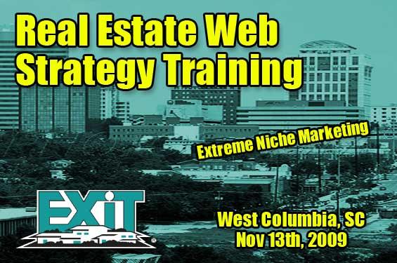 Columbia SC Real Estate Web Strategy Training November 13th 2009