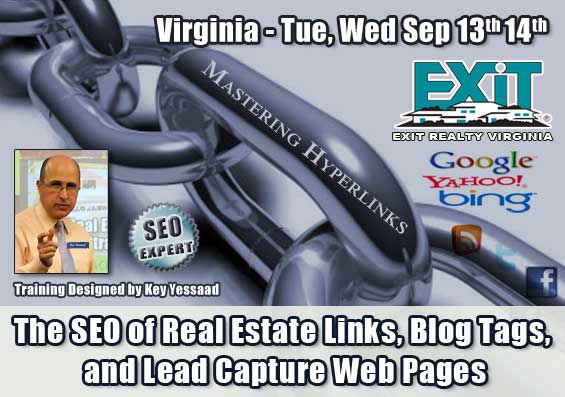 The SEO of Real Estate Links, Blog Tags, and Lead Capture Web Pages - Trainings for EXIT Virginia