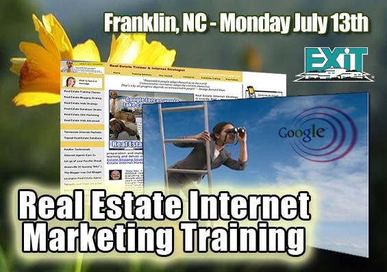 Franklin NC Real Estate Internet Marketing Strategy Training Monday July 13th 2009