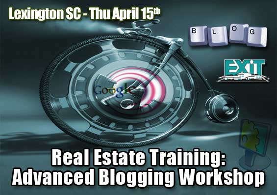 Lexington SC Real Estate Advanced Blogging Workshop