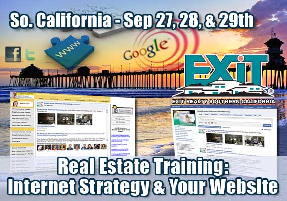 EXIT Realty Southern California Real Estate Internet Strategy Trainings