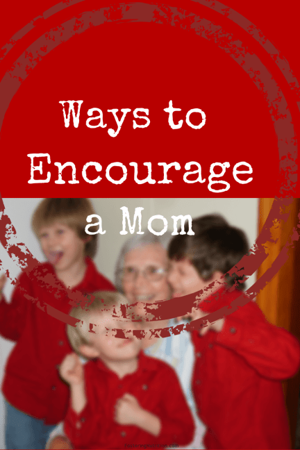Encourage a Mom