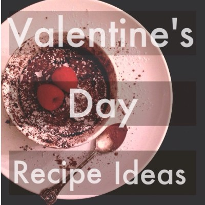 Vday Recipe Ideas